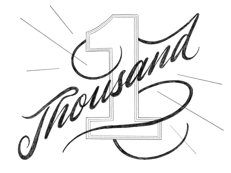1 Thousand (True Fans ?) Instagram Followers procreate sketch typography calligraphy pencil vintage hand lettering type ligature swash lettering insta followers instagram 1000 1k
