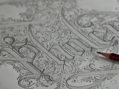 work in progress sketch lettering calligraphy pencil sketch detail ornate vintage filigree blackletter illustration