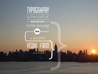 Typography new york bringhurst quote typography
