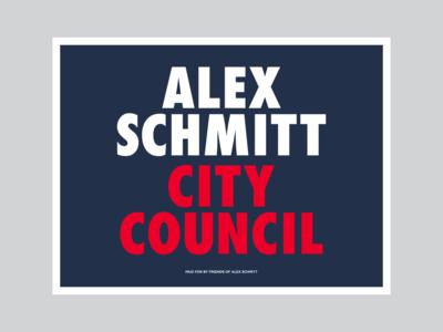 Alex Schmitt yard sign #1