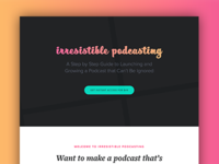 Irresistible Podcasting Refresh