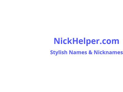Nick Helper: Make fancy stylish names and nicknames name wallpapers generator name