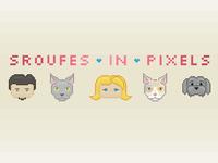 Sroufes In Pixels