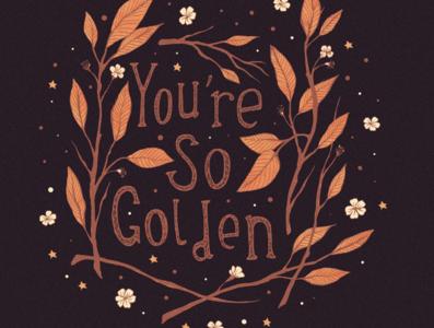 You're So Golden