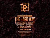 "The Hard Way - 12"" sleeve design (back)"