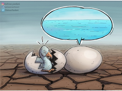 Drought! natural resources nature sea desert egg water resource water birds design illustration mahnaz yazdani political cartoon social cartoon editorial cartoon press cartoon