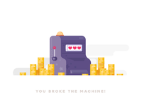 You Broke The Machine