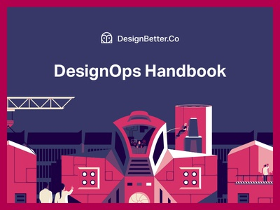 Hot off the press: DesignOps Handbook laboratory robot pink product illustration ui illustrations product education grid typography vector