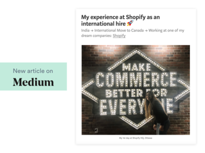 Medium article - My experience at Shopify blog writing shopify ecommerce mobile ui minimal design ux