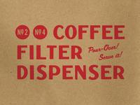 Coffee Filter Dispenser