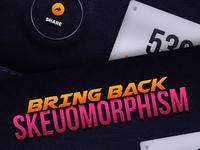 Bring Back Skeuomorphism #skeuomovement
