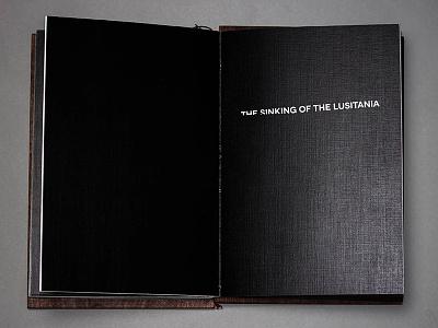 The Sinking of the Lusitania typography spread staccato lusitania sinking illustration ship april 1912 book