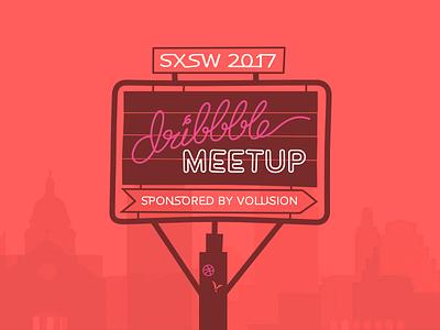 SXSW 2017 ATX Dribbble Meetup volusion austin sxsw meetup dribbble