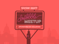 SXSW 2017 ATX Dribbble Meetup