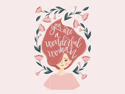 Wonderful woman women in illustration womens day women empowerment empowerment character design botanical art flower illustration typography lettering design illustration