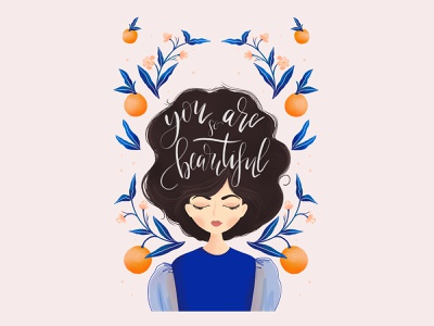 You Are So Beautiful quote design women empowerment women illustration womens day lettering art typography lettering illustration flower illustration design character design botanical art