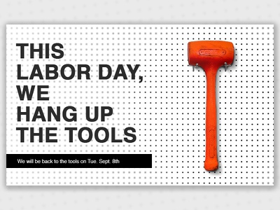 Hang up the tools email design hammer work tools labor day labor