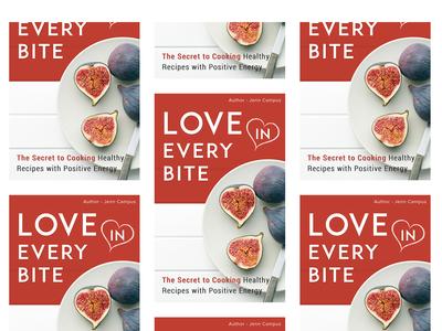 Love In Every Bite - Food book || Jenn Campus