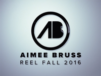 Aimee Bruss Reel - Fall 2016