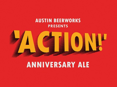'Action!' brewery pint glassware glass shading texture halftone vintage movies dimensional type beer