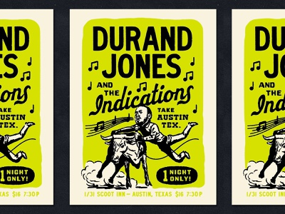 Durand Jones and the Indications ink screen print rough type retro ride cowboy msuic rodeo stampede longhorn texas austin poster show concert gig indications durand jones