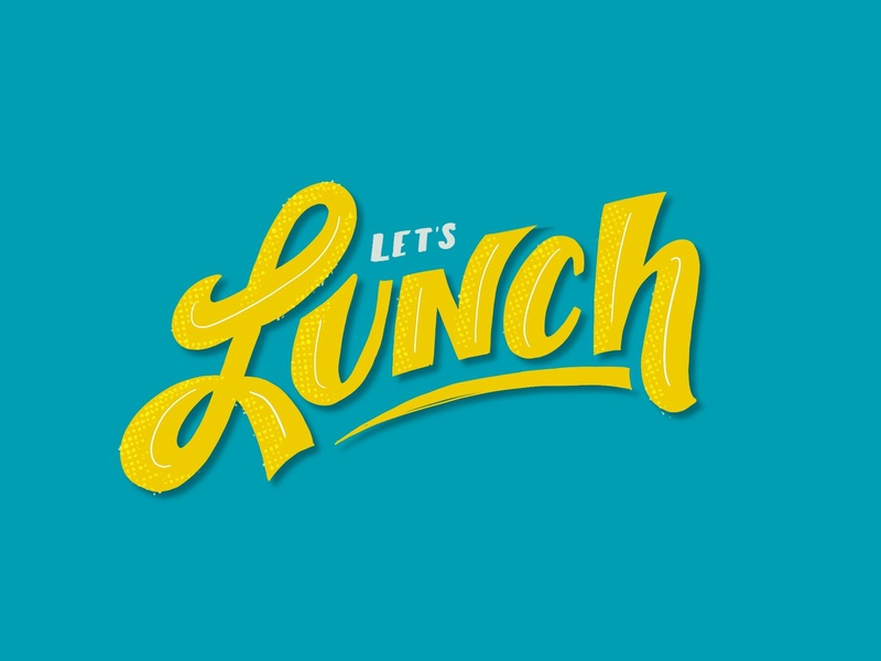 Let's Lunch lunchdesignco lunch graphicdesign sketch procreate ipadpro hand drawn handlettering typography vector design