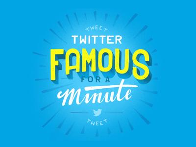 Twitter Famous