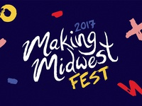 Making Midwest Fest