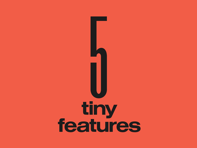 5 Tiny Features design newsletter readymag