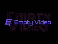 Empty Video