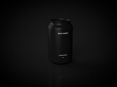 Dark matter beer be black can mockup 3d typography logo branding beer