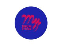 My Drum Sticks