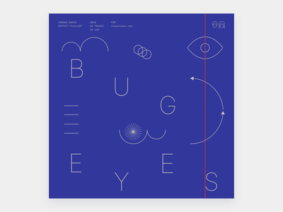 Bug Eyes - Playlist