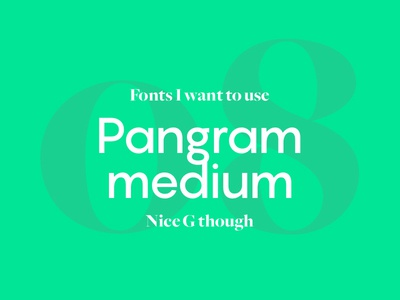 Fonts I Want To Use - Pangram