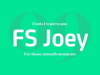 Fonts I Want To Use Fs Joey