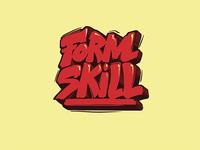 Form Skill