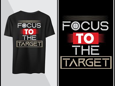 Focus to the target quotes motivational vector design target t shirt focus