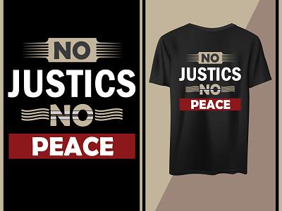 No justice no peace message motivational graphic design design quotes t shirt pease justice