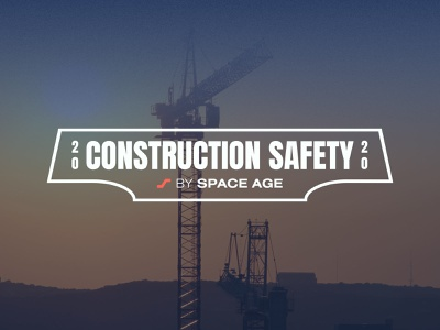 Construction Safety 2020 by Space Age electronics innovation logo branding technology manufacturing life safety fire safety contractor construction