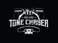 High Gain Tone Chaser Shirt Design