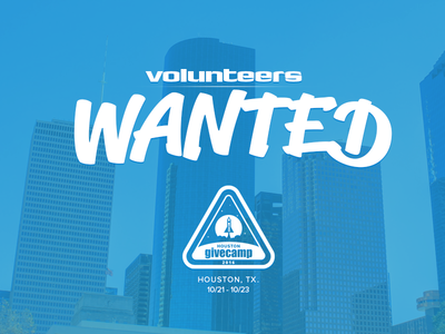 Volunteers Wanted givecamp houston