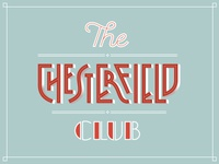 The Chesterfield Club workshop ligatures typography vintage classic lettering font shadow type shadow type chesterfield art deco