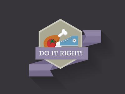 Do it right! badge icon flat design badge chicken leg tomato converse sneaker