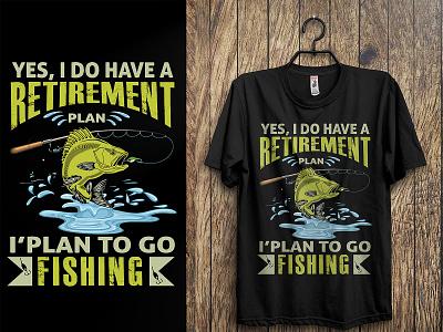 Yes, I Do Have A Retirement Plan T-shirt Design, graphic design custom t-shirts branding