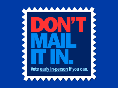 Don't Mail It In mail stamp vote election typography