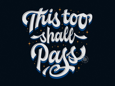 This Too Shall Pass typography cool design pandemic covid design logo quote brush calligraphy script custom type vector calligraphy hand lettering lettering