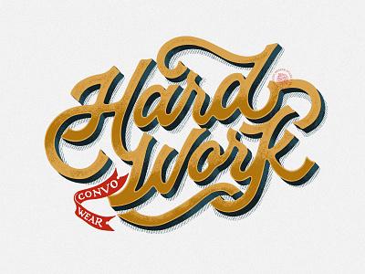 Hard Work - Script Lettering procreate texture vintage typography custom design calligraphy vector design hand lettering custom type custom script lettering