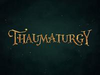 Thaumaturgy
