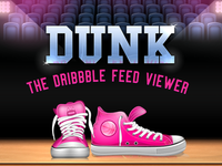 Dunk - The Dribbble Feed Viewer