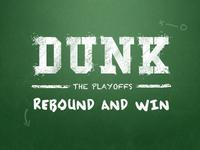 The Dunk Playoffs!